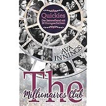 Millionaires Club Quickies: Der Sammelband mit 30 Kurzgeschichten