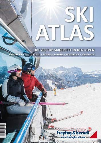 Ski-Atlas: Die 200 Top-Skigebiete in den Alpen (freytag & berndt Bücher + Specials) -