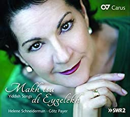 Makh Tsu di Eygelekh - Jiddische Lieder