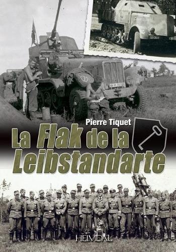 La Flak de la Leibstandarte par Pierre Tiquet