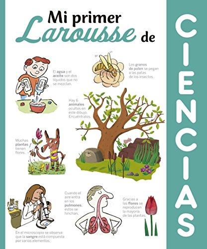 Mi primer Larousse de Ciencias (Larousse - Infantil / Juvenil - Castellano - A Partir De 8 Años)