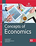 Concepts of Economics: Textbook for ISC Class 12