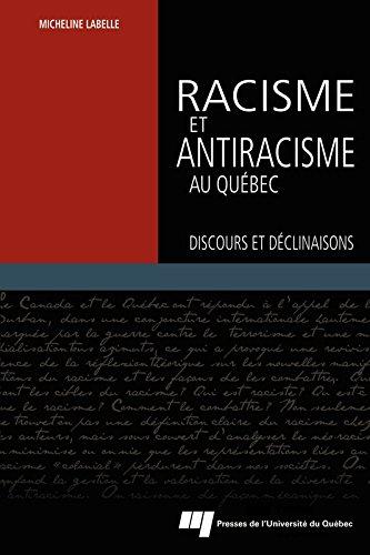 Read Online Racisme et antiracisme au Québec pdf ebook