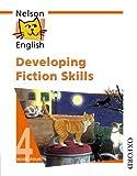 Developing Fiction Skills (Nelson English)