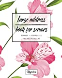 Large Address Book For Seniors: Pink Floral Large Print, Easy Reference For Contacts,...