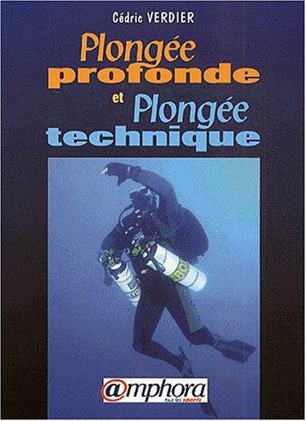Plongée profonde et plongée technique par Cédric Verdier
