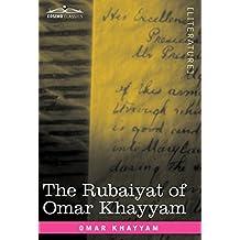 The Rubaiyat of Omar Khayyam: First, Second and Fifth Editions