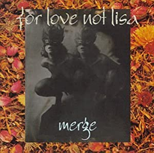 For Love Not Lisa