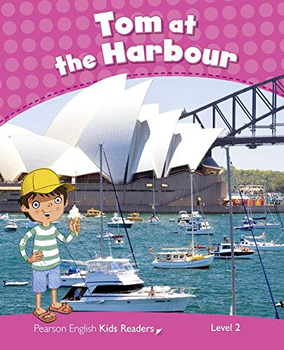 Penguin Kids 2 Tom At The Harbour Reader CLIL (Pearson English Kids Readers) - 9781408288276