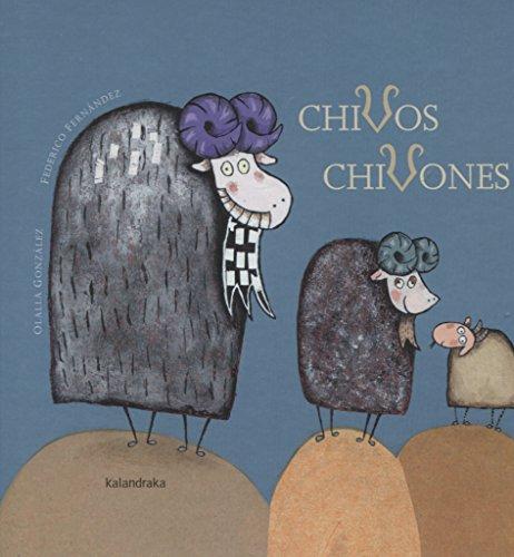 Chivos chivones (libros para soñar) por Olalla González