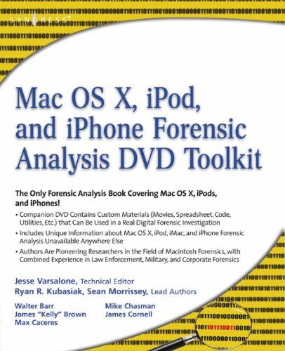 Mac OS X, iPod, and iPhone Forensic Analysis DVD Toolkit (English Edition)