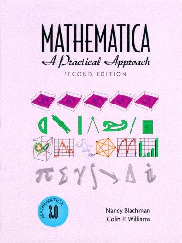Mathematica: A Practical Approach