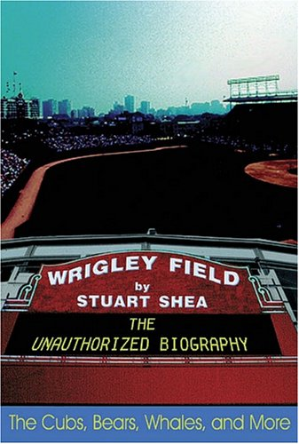 wrigley-field-the-unauthorized-biography
