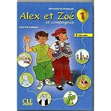 Alex et Zoe et compagnie - Nouvelle edition: CD audio pour la classe 1 (3)