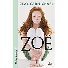 Zoe (Reihe Hanser)