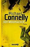 Der Widersacher: Thriller (Die Harry-Bosch-Serie, Band 17) - Michael Connelly