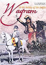 Wagram: At the Heyday of the Empire