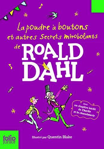 La poudre à boutons et autres secrets mirobolants par Roald Dahl