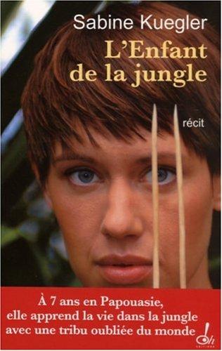 L'enfant de la jungle par Sabine Kuegler