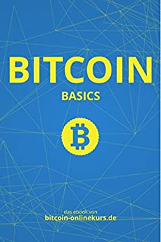 Bitcoin Basics: das E-Book von bitcoin-onlinekurs.de
