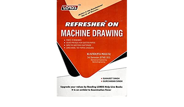 Buy Lords referesher on Machine Drawing, 3rd Semester(BTME-303) Book