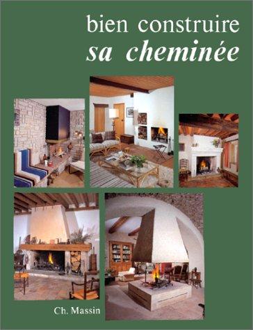 Bien construire sa cheminée par Sophie Moutiers