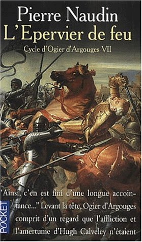 L'épervier de feu (Cycle D'ogier D'argouges, tome 7)