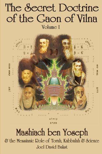 The Secret Doctrine of the Gaon of Vilna: Volume 1