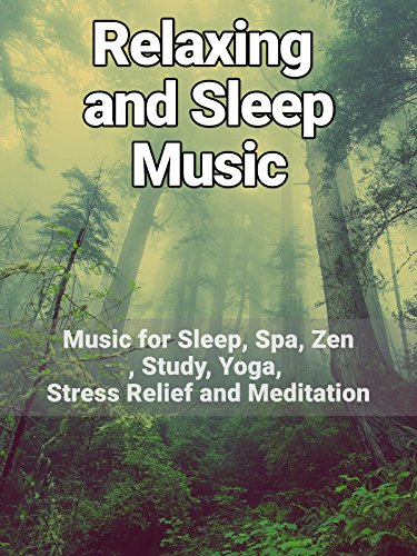 Relaxation and Sleep music - Music for Sleep, Spa, Zen, Study, Yoga, Stress Relief and Meditation [OV]