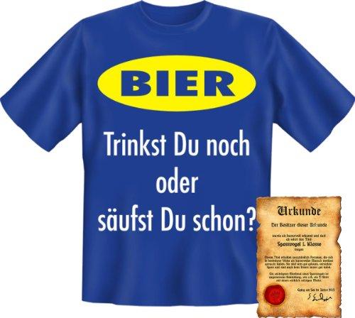 Funshirt + Spaß Urkunde Motiv Bier Trinkst du noch oder säufst du schon? witzig lustig cool Spruch Royal-Blau