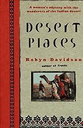 Desert Places by Robyn Davidson (1996-11-01)