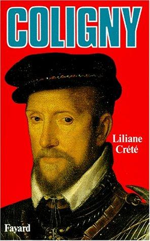 Coligny par Liliane Crété