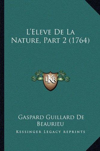 L'Eleve de La Nature, Part 2 (1764)