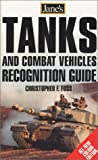Tanks and Combat Vehicles Recognition Handbook (Jane's) (Jane's Recognition Guides)