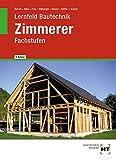 Lernfeld Bautechnik Zimmerer Fachstufen