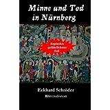 Minne und Tod in Nürnberg