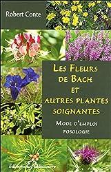 Les Fleurs de Bach et autres plantes soignantes