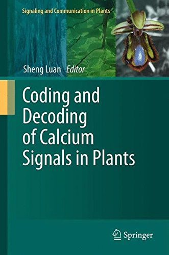 Coding and Decoding of Calcium Signals in Plants (Signaling and Communication in Plants)