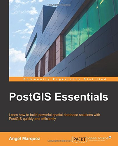 PostGIS Essentials por Angel Marquez
