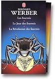 Werber, coffret de 3 volumes : Les Fourmis - Le Jour des fourmis - La Révolution des fourmis