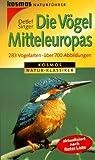 Die Vögel Mitteleuropas. 283 Vogelarten. Aktualisiert nach Roter Liste - Detlef Singer