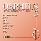 ORPHEUS - Der klingende Opernführer: Giuseppe Verdi
