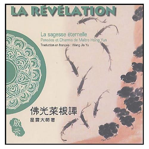 La révélation : Edition bilingue français-chinois