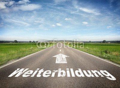"""Alu-Dibond-Bild 120 x 90 cm: """"Strasse mit dem Wort Weiterbildung"""", Bild auf Alu-Dibond"""