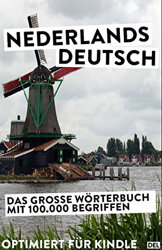 Nederlands-Deutsch: Das Wörterbuch optimiert für ebooks