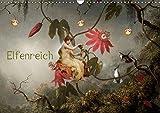Elfenreich (Wandkalender 2018 DIN A3 quer): Eine Reise durch das Reich der Elfen und Feen (Monatskalender, 14 Seiten ) (CALVENDO Kunst) [Kalender] [Apr 01, 2017] Pfeifer, Yvonne