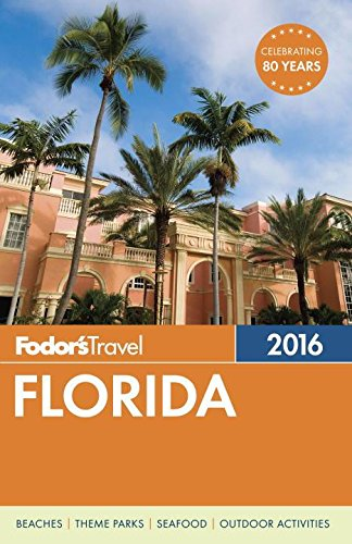 Fodor's Florida (Fodor's Travel)