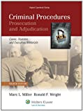 Criminal Procedures: Prosecution and Adjudication; Cases, Statutes, and Executive Materials (Aspen Casebook)