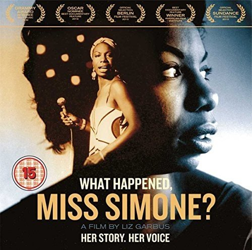What happened, Miss Simone ? : her story, her voice, a film by Liz Garbus