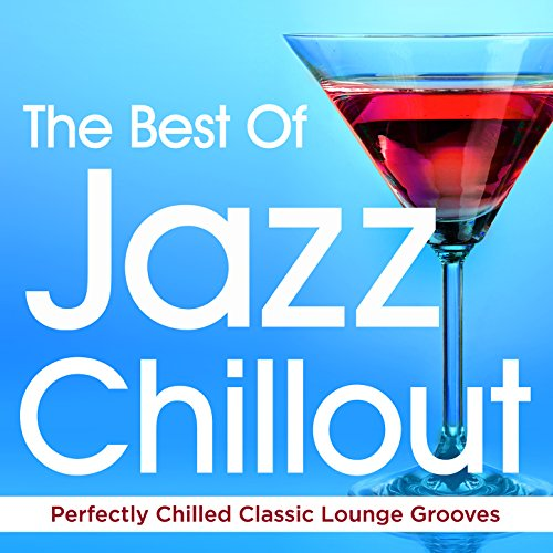 The Best of Jazz Chillout - Pe...